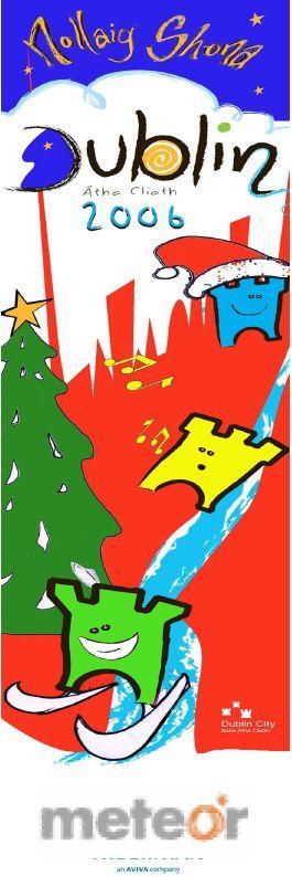 Nolan Shona! -  #civicmedia2006 Christmas Banners for Dublin City Council