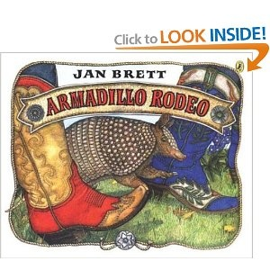 """Armadillo Rodeo"" by Jan Brett --- My class's favorit author and illustrator!! This is an interesting story about an animal not generally featured. I was afraid they may not ""get"" the story, but I was very wrong! They ;loved it!!"