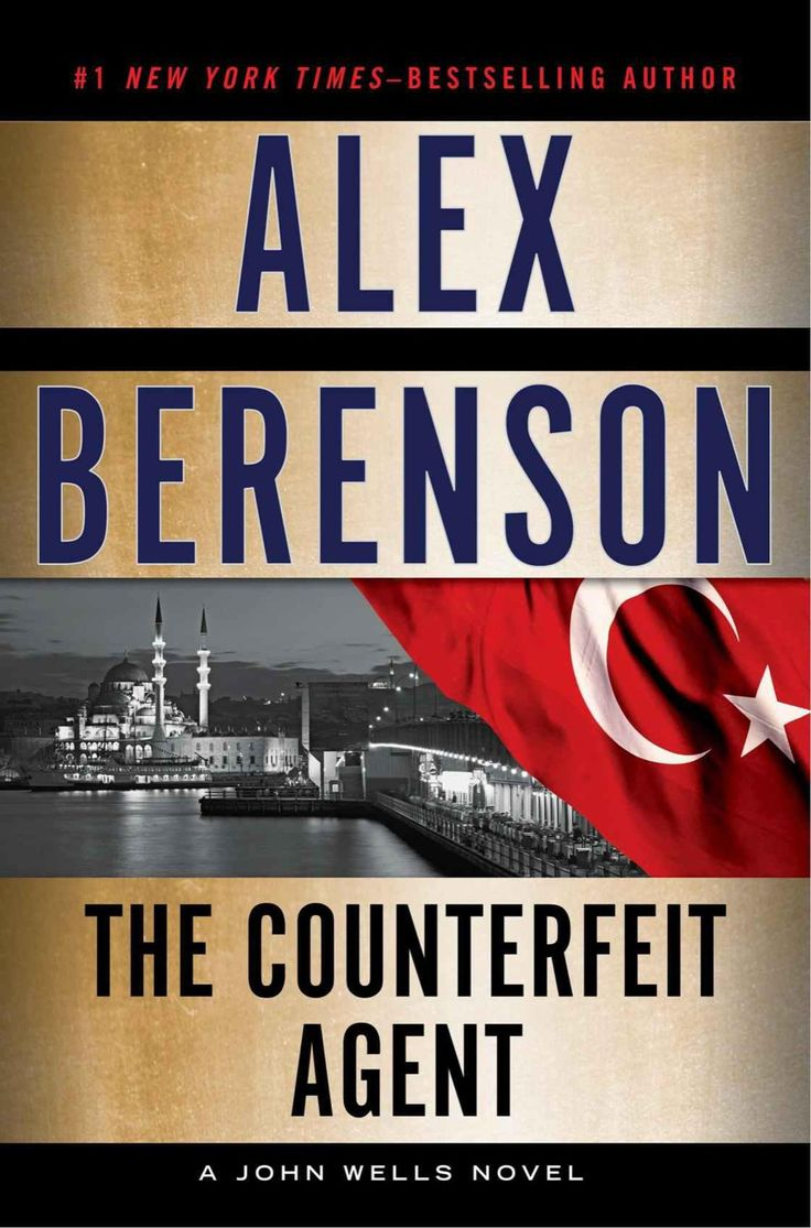 The Counterfeit Agent By Alex Berenson Ebook