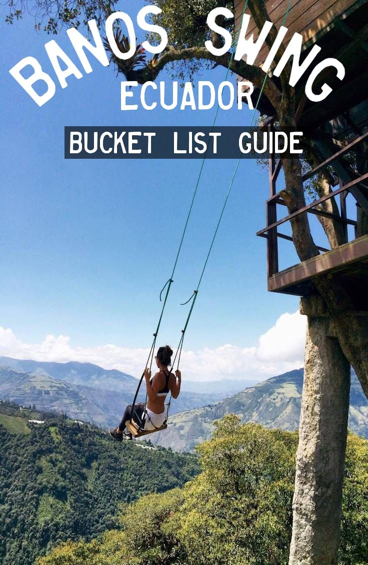 Guide : Banos End of The World Swing, Ecuador