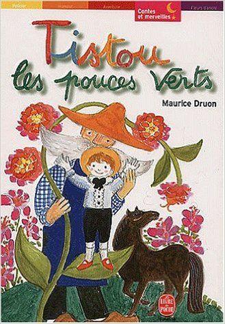 Amazon.fr - Tistou les pouces verts - Maurice Druon - Livres