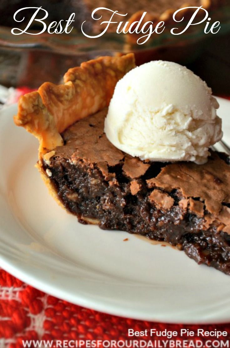 Best Fudge Pie http://recipesforourdailybread.com/2013/11/09/best-chocolate-fudge-pie-yum/ #pie #homemade pie #fudge pie #dessert
