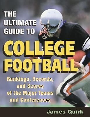 The Ultimate Guide to College Football: Rankings, Records, and Scores of the Maj