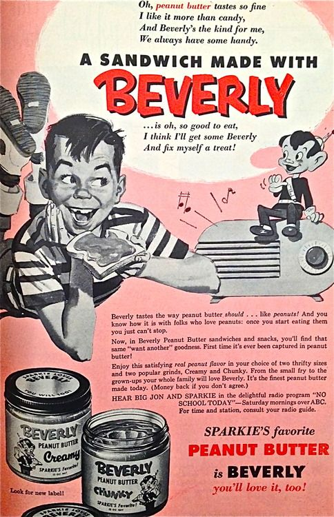 "Beverly Peanut Butter, 1954. My friend Beverly thinks ad-children from this period look like ""evil leprechauns."""