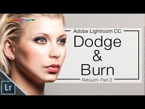Lightroom CC Tutorial – How To Dodge and burn In Lightroom CC | Photos In Color - Photography Tutorials, Lightroom Tutorials, Photoshop Tutorials