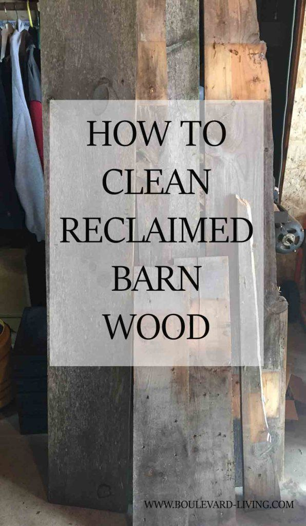 Reclaimed barn wood lends an amazing warm, antique touch to your home.  However, dirt and mold don't.  We can't forget this wood is old and needs cleaning before bringing inside, read on to learn how!