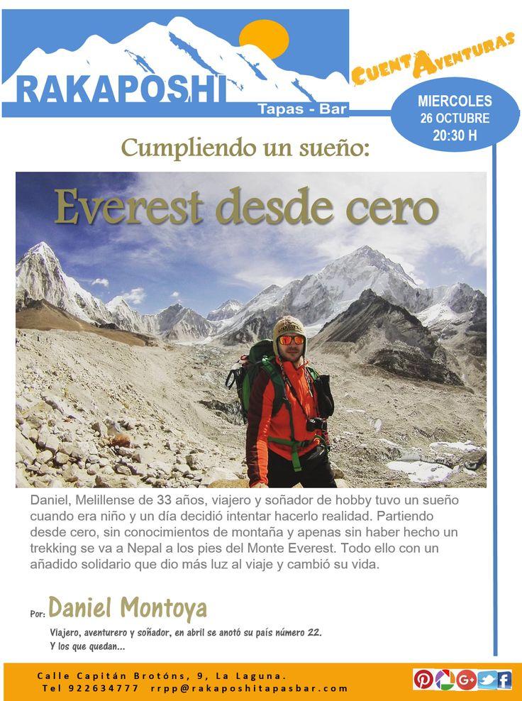 Recuerda que este miércoles 26 de octubre tenemos otro #cuentaventuras.  a las 20:30 h Daniel Montoya nos lleva de aventura al campo Base del Everest. Te esperamos!!!