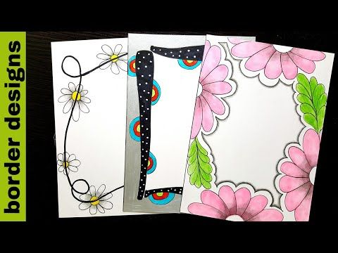 Floral Border Designs On Paper Border Designs Project Work Designs Borders For Projects Y Floral Design Drawing Floral Border Design Paper Art Design