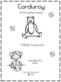 """Fun learning activities to go with Don Freeman's """"Corduroy"""". This story companion contains a game, printables, word sort, and several writing activities. Perfect for ages K-2.This unit is also part of our Color Bears unit focusing on the color green!"""
