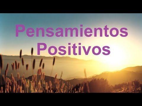 Frases para levantar el ánimo, Pensamientos positivos para empezar el día