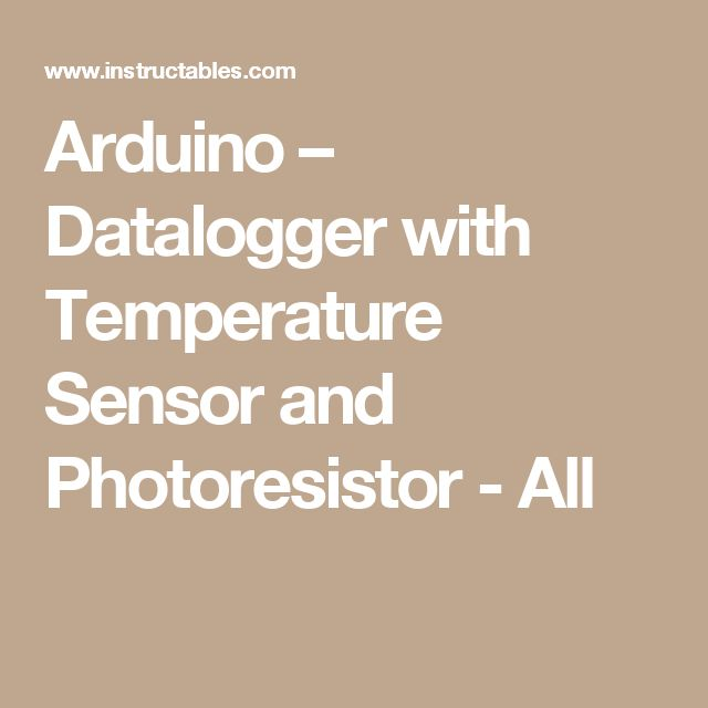 Arduino – Datalogger with Temperature Sensor and Photoresistor - All