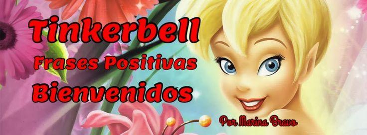 TINKERBELL FRASES POSITIVAS | cristina | Pinterest