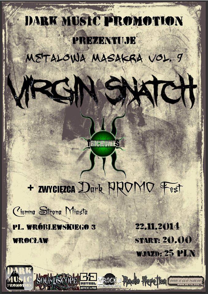 2014.11.22 Koncert: VIRGIN SNATCH, TRICHOMES Ciemna Strona Miasta Klub Muzyczny , Wrocław, Polska