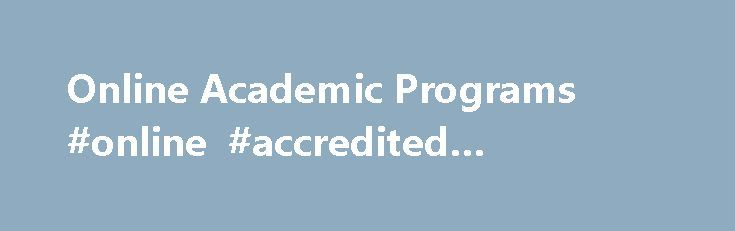 Online Academic Programs #online #accredited #university http://england.remmont.com/online-academic-programs-online-accredited-university/  # Online Degrees Certificates The discount for Federal employees and their spouses and eligible dependents will be applied to out-of-state tuition and specialty graduate programs. It does not apply to doctoral programs. This discount cannot be combined with the Completion Scholarship for Maryland community college students or the Pennsylvania Completion…