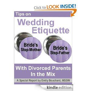 Tips on Wedding Etiquette with Divorced Parents in the Mix by Emily ...