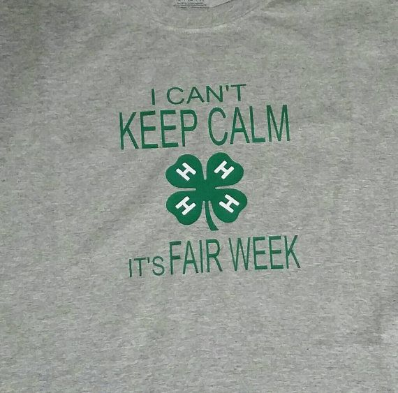I can't keep calm it's fair week 4-H Shirt Show Mom Shirt Livestock Show Shirt BLUE JAY VINYL
