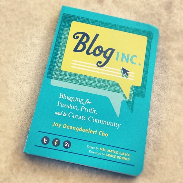 Blog inc. Blook /Blogging for Passion, Profit, and to Create Community.