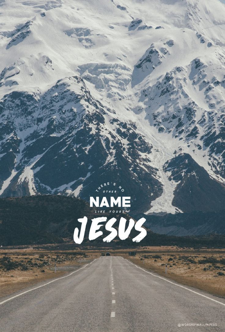 """There's No Other Name"" by Paul and Hannah McClure // Phone screen wallpaper format // Like us on Facebook www.facebook.com/worshipwallpapers // Follow us on Instagram @worshipwallpapers"