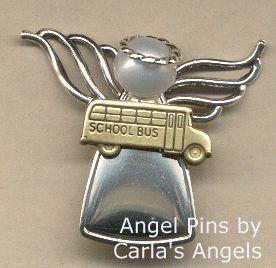 School Bus Driver Angel Pin - $16.95 http://www.carlasangels.com/angels/school-bus-driver-angel-pin.html