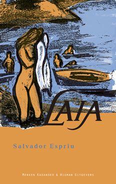 Salvador Espriu: 'Laia' -Uitgegeven in 1995 door Menken Kasander & Wigman Uitgevers - ISBN 90-74622-06-2 -Illustratie: Laura de Moor - Boekomslagontwerp: ErikCox