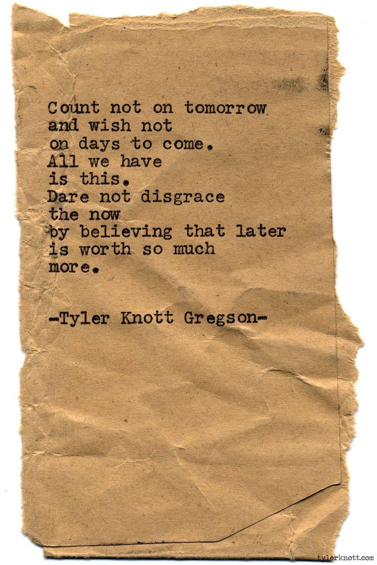 Typewriter Series #827byTyler Knott Gregson