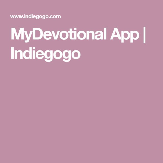 MyDevotional App | Indiegogo