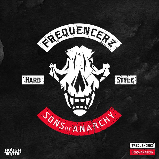 Sons Of Anarchy A Song By Frequencerz On Spotify Sons Of Anarchy Anarchy Songs