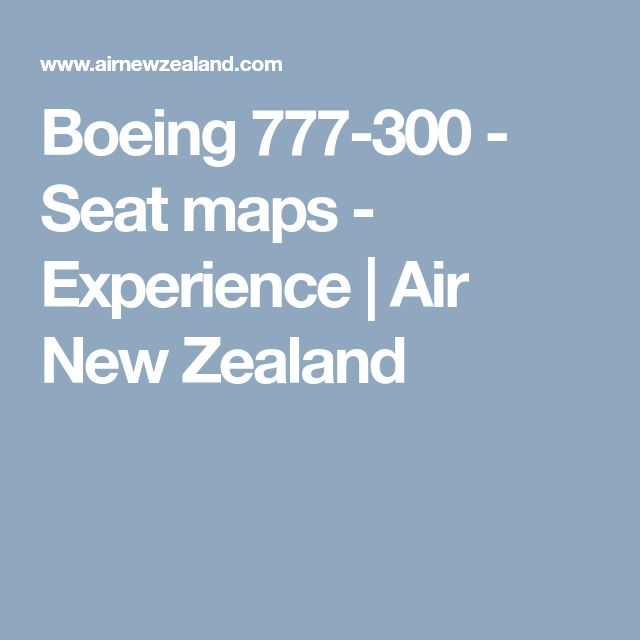 Boeing 777-300 - Seat maps - Experience | Air New Zealand