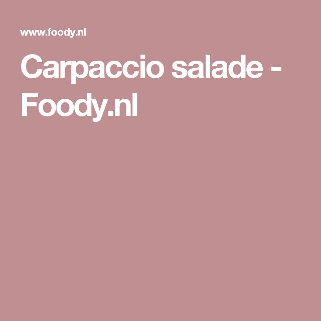 Carpaccio salade - Foody.nl