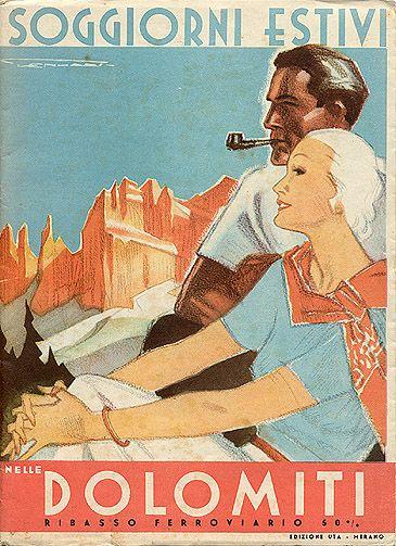 Vintage Italian Posters ~ #Italian #vintage #posters ~ Soggiorni Estivi nelle Dolomiti, 1935.