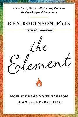 The Element, Sir Ken Robinson.