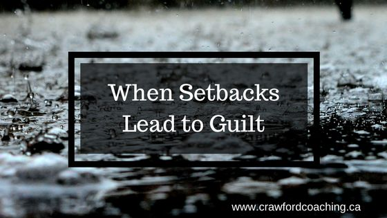 Do you often feel guilty when you experience minor setbacks for your goals; whether that's overindulging one day when you're on a diet or missing a deadline for a personal project?