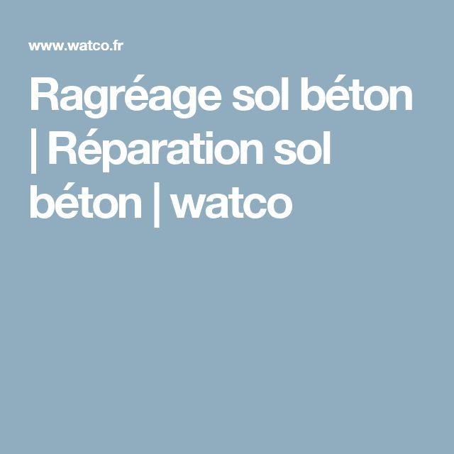 Ragréage sol béton | Réparation sol béton | watco