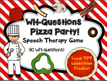 FREEBIE!! WH-Questions Pizza Party! Game for Speech therapy. Repinned by SOS Inc. Resources pinterest.com/sostherapy/.