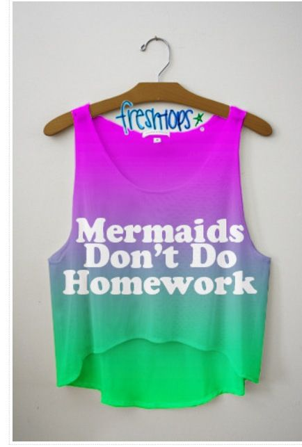 I WISH I WAS A MERMAID!!!!!!!!!!!!!!!!!!!!!!!!!!. I DON'T LIKE HOMEWORK!!!!!!!!!!!!!!!!!!!!!!!!!!.