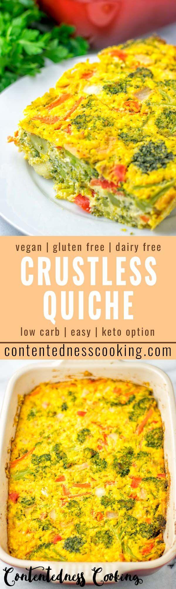 Crustless Quiche Contentedness Cooking Recipe Recipes Crustless Quiche Lunch Meal Prep