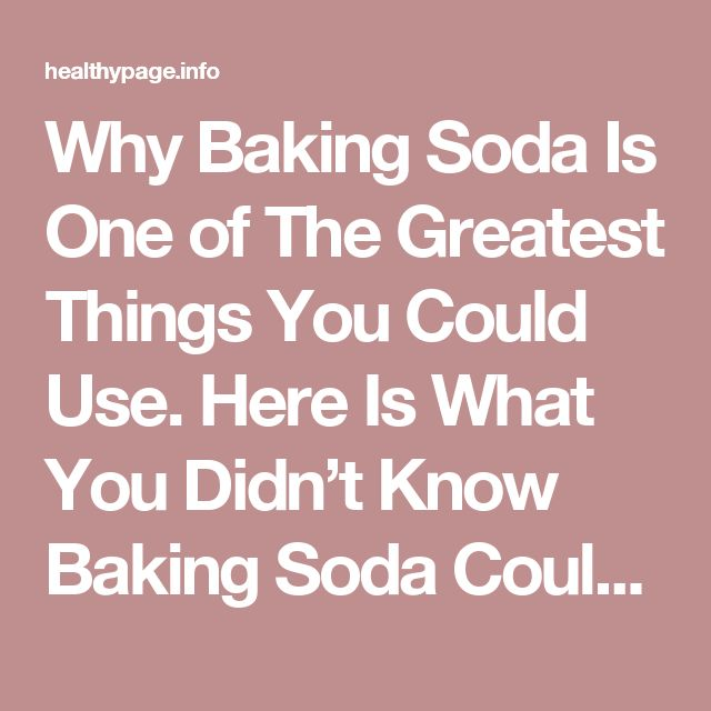 Why Baking Soda Is One of The Greatest Things You Could Use. Here Is What You Didn't Know Baking Soda Could Do – Healthy page