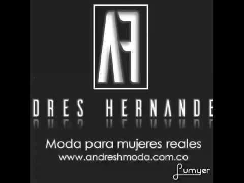 ANDRES HERNANDEZ®  www.andreshmoda.com.co Moda para mujeres Reales
