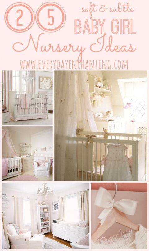 25 Soft and Subtle Baby Girl Nursery Ideas | Find inspiration for a feminine but subtle nursery from www.everydayenchanting.com