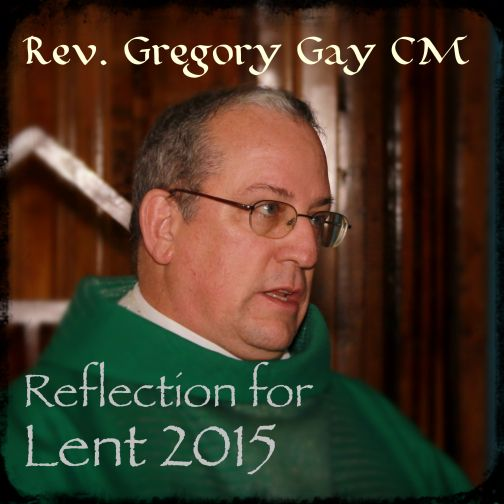 Lenten Letter by the Superior General of the Congregation of the Mission #VFLent2015