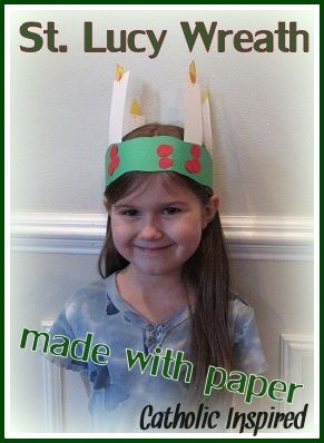 St. Lucy's Day Paper Crown {Easy to Make}   Catholic Inspired ~ Arts, Crafts, and Activities!