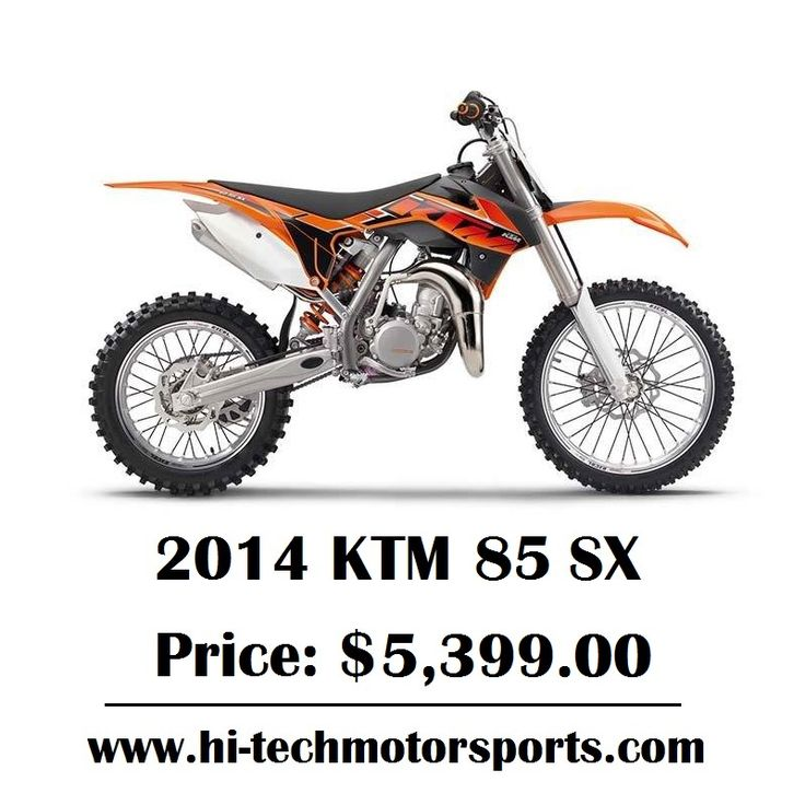 2014 KTM 85 SX Base: $5,399 Engine: 1-cylinder, 2-stroke, case reed induction For more information, Visit: https://hi-techmotorsports.com/Motorcycles-KTM-85-SX-2014-Billings-MT-14a4297f-8d13-43a5-8df7-a6100055d9bb #KTM #KTM85SX #SX #KTMBikes #Motorcycle #Motorbike #Bikes #HiTechMotorSports #ShopOnline #BestPrice