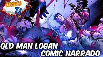 La Muerte De Los Xmen La Historia De Old Man Logan Video Comic Narrado @Comics Tj