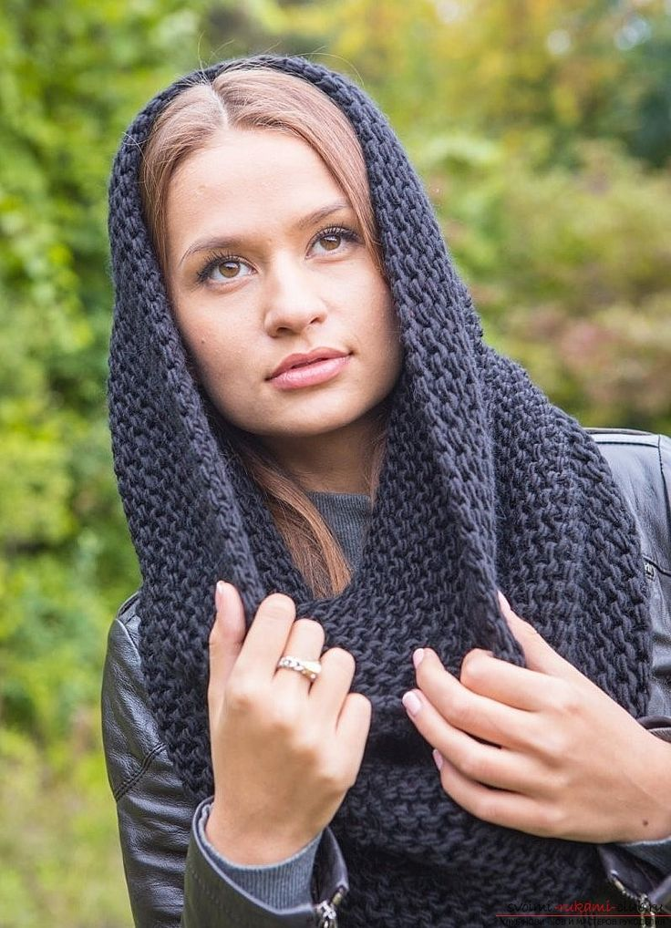 Как связать снуд спицами для женщины: новые модели. Красивый женский снуд ажурный, с косами, капюшон, хомут, двусторонний, объемный: схема с описанием, узоры, размеры