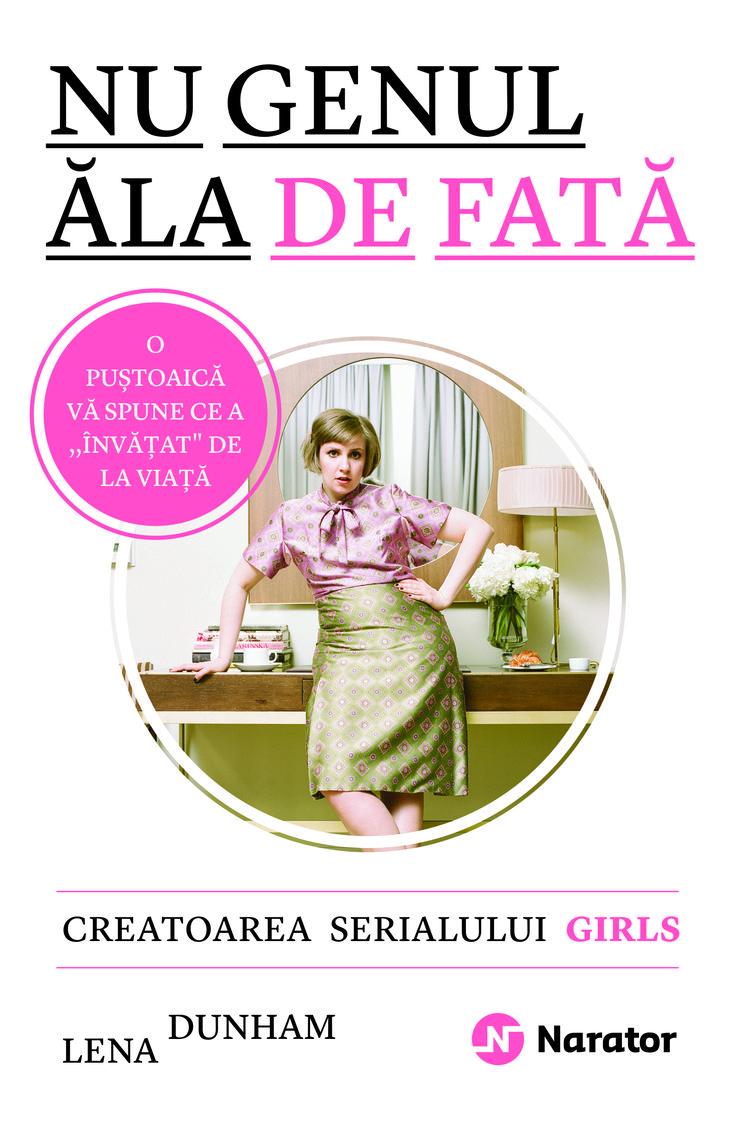 Lena Dunham cu #notthatkindofgirl #romanianedition #narator