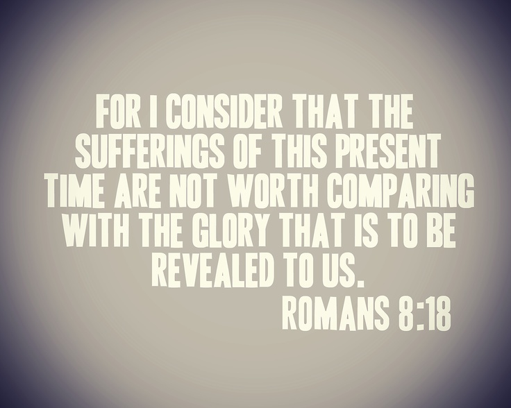 Not my preferred wording of this verse (reference KJV), but my favorite verse nonetheless.