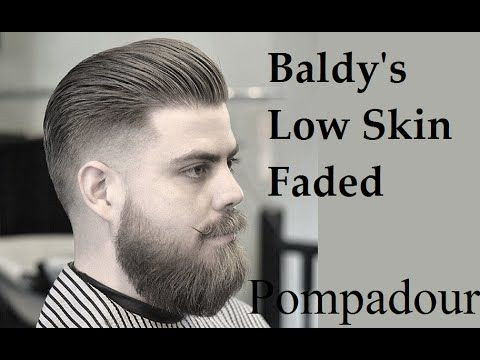 Baldy's Cut And Style Skin Faded Pompadour And Beard Tutorial - YouTube