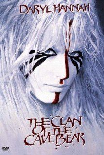 The Clan of the Cave Bear...amazing awesomeness...nobody does cavewoman like Daryl Hannah...love this movie