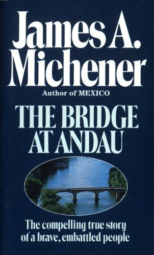 The Bridge at Andau The Compelling True Story
