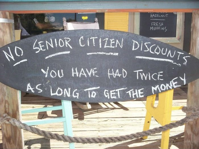 No Senior Citizen Discounts.